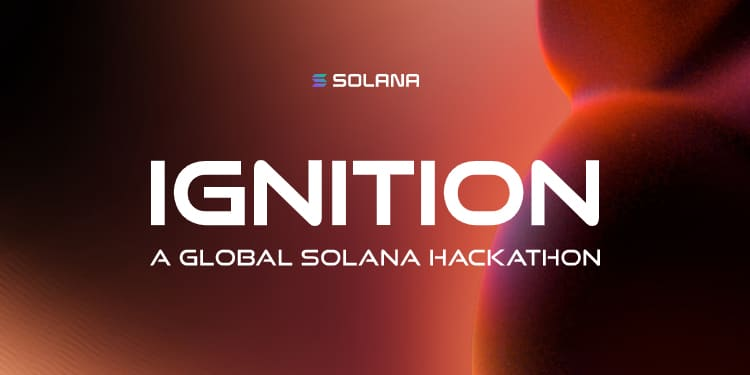 Ignition: Fourth Solana hackathon commences with up to $5M in awards